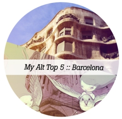 alternative-top-5-things-to-do-in-Barcelona